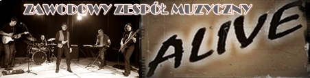 Zespół muzyczny - Alive